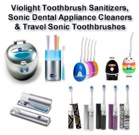 Violight Toothbrush Sanitizers and Portable Sonic Toothbruses